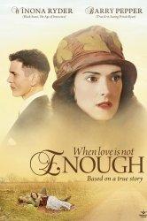 Смотреть Когда любви недостаточно: История Лоис Уилсон онлайн в HD качестве