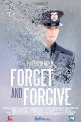 Смотреть Забыть и простить онлайн в HD качестве