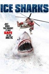 Смотреть Ледяные акулы онлайн в HD качестве