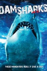 Смотреть Акульи плотины онлайн в HD качестве