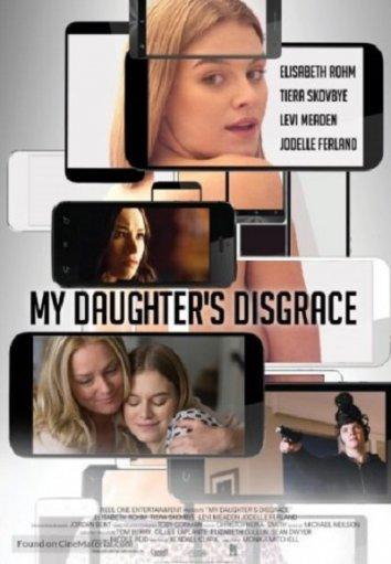 Смотреть Позор моей дочери онлайн в HD качестве 720p