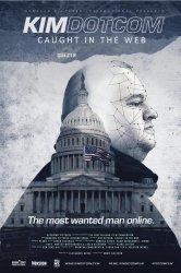 Смотреть Ким Дотком: Пойманный в Сеть онлайн в HD качестве 720p