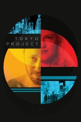 Смотреть Проект «Токио» онлайн в HD качестве 720p