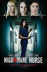 Смотреть Кошмарная медсестра онлайн в HD качестве