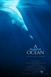 Смотреть Пластиковый океан онлайн в HD качестве 720p