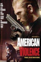 Смотреть Американская жестокость онлайн в HD качестве