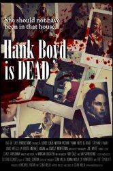 Смотреть Хэнк Бойд мёртв онлайн в HD качестве