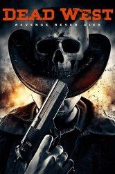 Смотреть Мертвый запад онлайн в HD качестве