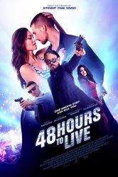 Смотреть 48 часов, чтобы жить / Ночное безумство онлайн в HD качестве