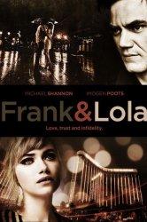 Смотреть Фрэнк и Лола онлайн в HD качестве