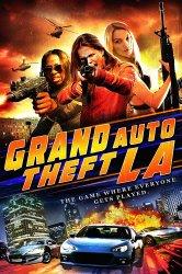 Смотреть Большой автоугон: Лос-Анджелес онлайн в HD качестве