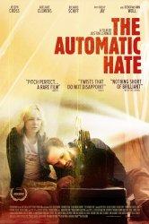 Смотреть Автоматическая ненависть онлайн в HD качестве
