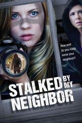 Смотреть Преследует мой сосед онлайн в HD качестве
