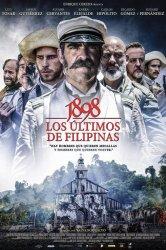 Смотреть 1898. Последние на Филиппинах онлайн в HD качестве