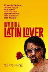 Смотреть Как быть латинским любовником онлайн в HD качестве