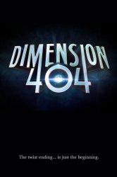Смотреть Измерение 404 онлайн в HD качестве
