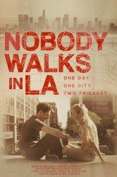 Смотреть Никто не гуляет в Лос-Анджелесе онлайн в HD качестве