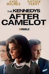 Смотреть Клан Кеннеди: После Камелота онлайн в HD качестве