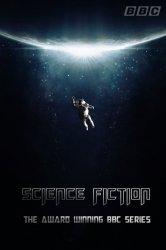 Смотреть Реальная история научной фантастики онлайн в HD качестве
