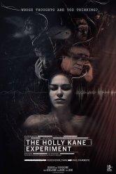 Смотреть Эксперимент Холли Кейн онлайн в HD качестве