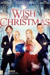 Смотреть Рождественское желание онлайн в HD качестве