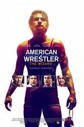 Смотреть Американский рестлер: Волшебник онлайн в HD качестве