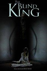 Смотреть Слепой Король онлайн в HD качестве
