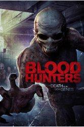 Смотреть Охотники за кровью / Одна капля онлайн в HD качестве