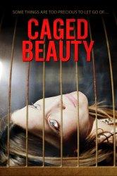 Смотреть Красавица в клетке онлайн в HD качестве