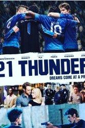 Смотреть 21 Тандер онлайн в HD качестве