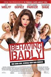 Смотреть Плохое поведение онлайн в HD качестве