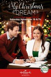 Смотреть Моя рождественская мечта онлайн в HD качестве