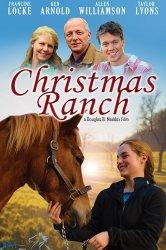 Смотреть Рождество на ранчо онлайн в HD качестве