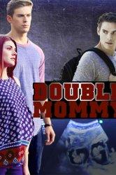 Смотреть Дважды мама онлайн в HD качестве