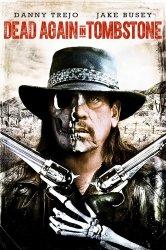 Смотреть Мертвец из Тумстоуна 2 онлайн в HD качестве