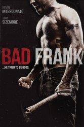 Смотреть Плохой Фрэнк онлайн в HD качестве