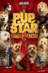 Смотреть Звездный Щенок: Вместе быть лучше онлайн в HD качестве 720p