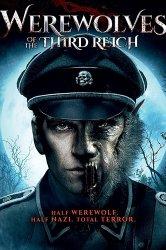 Смотреть Оборотни третьего рейха онлайн в HD качестве