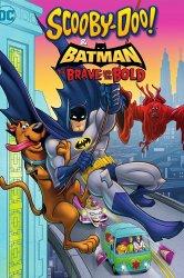 Смотреть Скуби-Ду и Бэтмен: Храбрый и смелый онлайн в HD качестве
