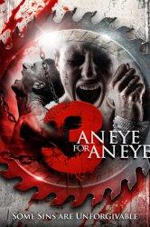 Смотреть 3: Глаз за глаз онлайн в HD качестве