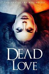 Смотреть Мёртвая любовь онлайн в HD качестве