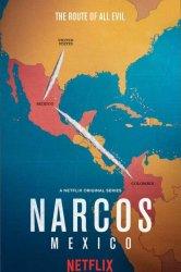 Смотреть Нарко: Мексика онлайн в HD качестве 720p