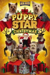 Смотреть Рождество звездного щенка онлайн в HD качестве 720p