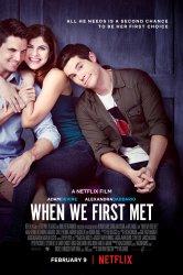 Смотреть Когда мы впервые встретились / Когда мы познакомились онлайн в HD качестве
