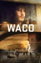 Смотреть Трагедия в Уэйко онлайн в HD качестве 720p