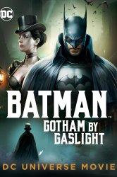 Смотреть Бэтмен: Готэм в газовом свете онлайн в HD качестве
