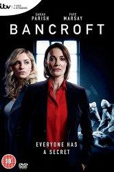Смотреть Бэнкрофт онлайн в HD качестве