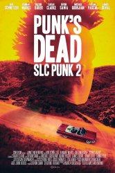 Смотреть Панк из Солт-Лейк-Сити 2 онлайн в HD качестве 720p