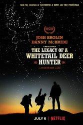 Смотреть Наследие охотника на белохвостого оленя онлайн в HD качестве