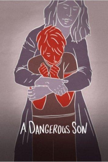 Смотреть Опасный сын онлайн в HD качестве 720p
